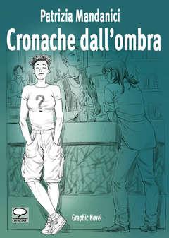 Copertina ANIMALS NOVEL n.3 - CRONACHE DALL'OMBRA, COMICOUT