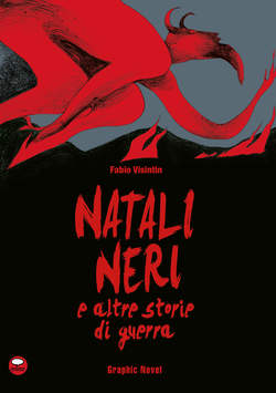 Copertina ANIMALS NOVEL n.1 - NATALI NERI E ALTRE STORIE DI GUERRA, COMICOUT