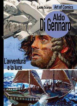 Copertina ART OF COMICS n.3 - ALDO DI GENNARO - L'AVVENTURA E LA LUCE, COMICOUT