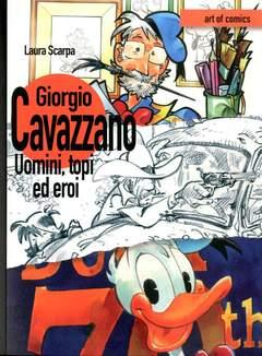 Copertina ART OF COMICS n.2 - GIORGIO CAVAZZANO: UOMINI, TOPI ED EROI, COMICOUT