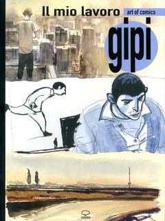 Copertina ART OF COMICS n.1 - GIPI - IL MIO LAVORO, COMICOUT
