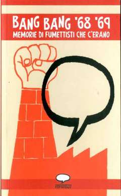 Copertina BANG BANG '68 '69 n. - MEMORIE DI FUMETTISTI CHE C'ERANO, COMICOUT