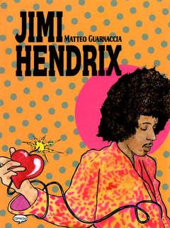 Copertina JIMY HENDRIX n. - BIOGRAFIA DI UN INTRAMONTABILE, COMICOUT