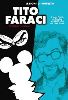 Copertina LEZIONI DI FUMETTO n.18 - TITO FARACI, COMICOUT