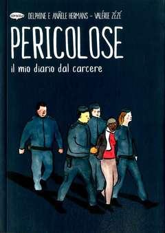 Copertina PERICOLOSE n. - IL MIO DIARIO DAL CARCERE, COMICOUT