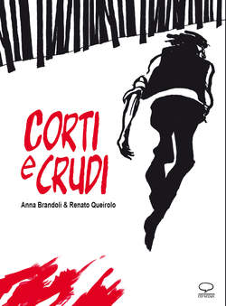 Copertina SUPER NOVEL n. - CORTI E CRUDI, COMICOUT