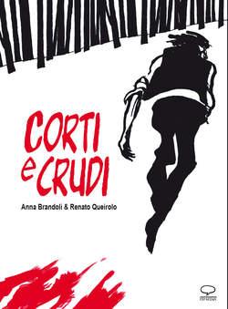 Copertina SUPER NOVEL n. - CORTI E CRUDI, COMICOUT