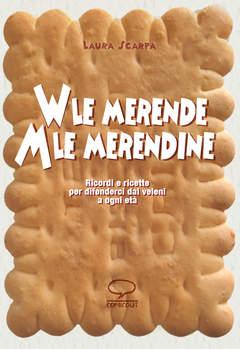 Copertina VIVA LE MERENDE n.0 - VIVA LE MERENDE, ABBASSO LE MERENDINE, COMICOUT