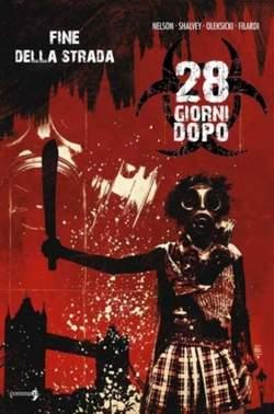Copertina 28 GIORNI DOPO n.2 - 28 GIORNI DOPO - LA FINE DELLA STRADA, COMMA 22