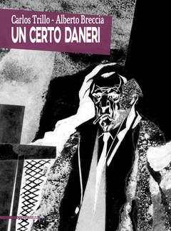 Copertina CERTO DANERI n. - UN CERTO DANERI, COMMA 22