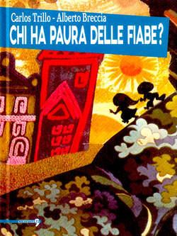 Copertina CHI HA PAURA DELLE FIABE? n. - CHI HA PAURA DELLE FIABE?, COMMA 22