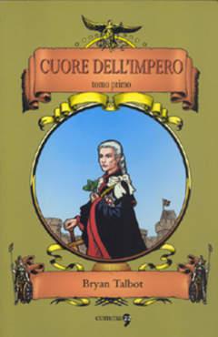Copertina CUORE DELL'IMPERO n.1 - CUORE DELL'IMPERO - TOMO PRIMO, COMMA 22
