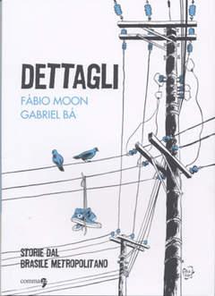 Copertina DETTAGLI - STORIE DAL BRASILE METROPOLITANO n. - DETTAGLI - STORIE DAL BRASILE METROPOLITANO, COMMA 22