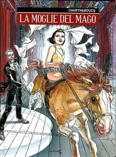 Copertina LA MOGLIE DEL MAGO n. - LA MOGLIE DEL MAGO, COMMA 22