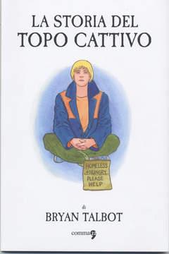 Copertina LA STORIA DEL TOPO CATTIVO n. - LA STORIA DEL TOPO CATTIVO, COMMA 22