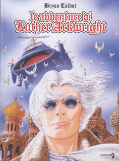 Copertina LE AVVENTURE LUTHER ARKWRIGHT n. - LE AVVENTURE LUTHER ARKWRIGHT, COMMA 22