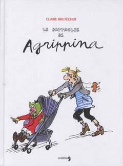 Copertina LE BATTAGLIE DI AGRIPPINA n.1 - LE BATTAGLIE DI AGRIPPINA, COMMA 22