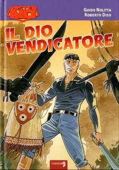 Copertina MISTER NO n.4 - MISTER NO -IL DIO VENDICATORE, COMMA 22