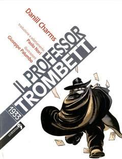 Copertina PROFESSOR TROMBETTI n. - IL PROFESSOR TROMBETTI, COMMA 22