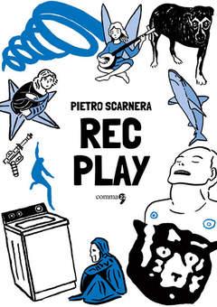 Copertina REC PLAY n. - REC PLAY, COMMA 22