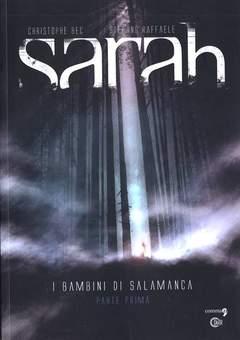 Copertina SARAH n.1 - SARAH VOL. 1 - I BAMBINI DI SALAMANCA PARTE PRIMA, COMMA 22