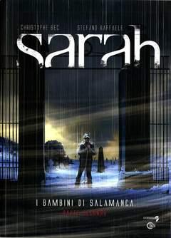 Copertina SARAH n.2 - SARAH VOL. 2 - I BAMBINI DI SALAMANCA PARTE SECONDA, COMMA 22