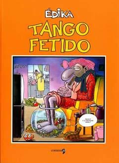 Copertina TANGO FETIDO n. - TANGO FETIDO, COMMA 22