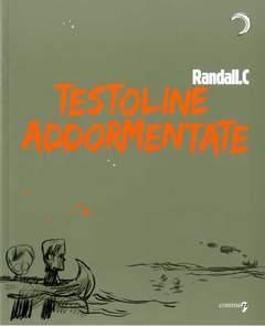 Copertina TESTOLINE ADDORMENTATE n. - TESTOLINE ADDORMENTATE, COMMA 22