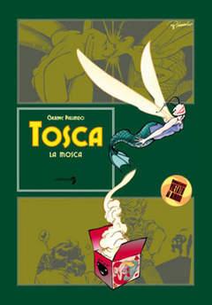 Copertina TOSCA LA MOSCA n. - TOSCA LA MOSCA, COMMA 22