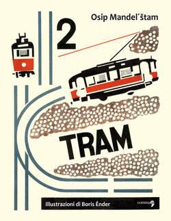 Copertina 2 TRAM n. - 2 TRAM, COMMA 22