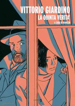 Copertina VITTORIO GIARDINO LA QUINTA... n.0 - VITTORIO GIARDINO - LA QUINTA VERITA', COMMA 22