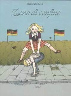 Copertina ZONE DI CONFINE n.0 - ZONE DI CONFINE - UN'INFANZIA NELLA DDR, COMMA 22