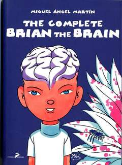 Copertina BRIAN THE BRAIN COMPLETE n.0 - BRIAN THE BRAIN COMPLETE, CONIGLIO EDITORE