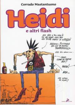 Copertina HEIDI E ALTRI FLASH n. - HEIDI E ALTRI FLASH, CONIGLIO EDITORE