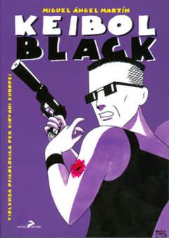 Copertina KEIBOL BLACK n.0 - KEIBOL BLACK, CONIGLIO EDITORE