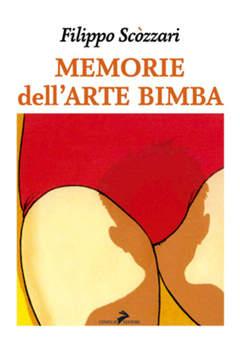 Copertina MEMORIE DELL`ARTE BIMBA n. - MEMORIE DELL`ARTE BIMBA, CONIGLIO EDITORE