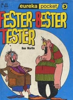 Copertina EUREKA POCKET n.23 - FESTER BESTER TESTER, CORNO EDITORIALE