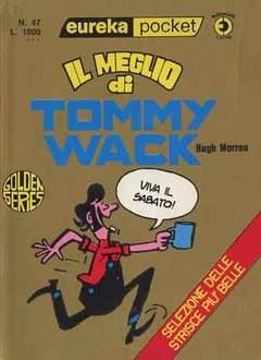 Copertina EUREKA POCKET n.47 - IL MEGLIO DI TOMMY WACK, CORNO EDITORIALE
