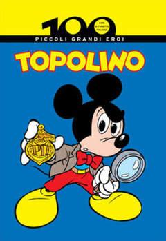 Copertina 100 ANNI DI FUMETTO ITALIANO n.12 - TOPOLINO PICCOLI GRANDI EROI, CORRIERE DELLA SERA