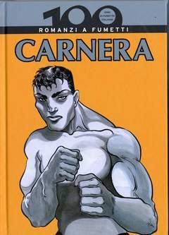 Copertina 100 ANNI DI FUMETTO ITALIANO n.16 - CARNERA, CORRIERE DELLA SERA