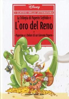 Copertina CLASSICI DELLA LETTERATURA DIS n.15 - La trilogia di Paperin Sigfrido e l'oro del reno, CORRIERE DELLA SERA