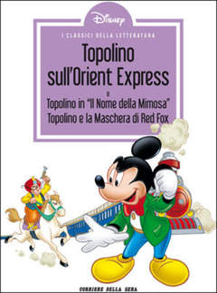 Copertina CLASSICI LETT.DISNEY II SERIE n.16 - Topolino sull'Orient Express, CORRIERE DELLA SERA