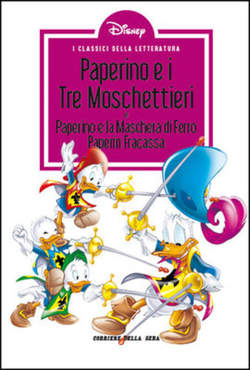 Copertina CLASSICI LETT.DISNEY II SERIE n.23 - Paperino e i tre moschettieri, CORRIERE DELLA SERA
