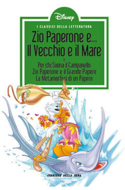 Copertina CLASSICI LETT.DISNEY II SERIE n.30 - Zio Paperone e... il vecchio e il mare, CORRIERE DELLA SERA