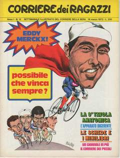 Copertina CORRIERE DEI RAGAZZI 1972 n.12 - CORRIERE DEI RAGAZZI 1972   12, CORRIERE DELLA SERA