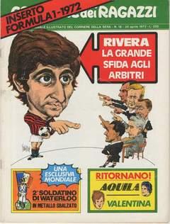 Copertina CORRIERE DEI RAGAZZI 1972 n.18 - CORRIERE DEI RAGAZZI 1972   18, CORRIERE DELLA SERA