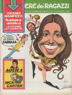 Copertina CORRIERE DEI RAGAZZI 1972 n.44 - CORRIERE DEI RAGAZZI 1972   44, CORRIERE DELLA SERA