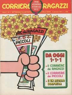 Copertina CORRIERE DEI RAGAZZI 1972 n.1 - CORRIERE DEI RAGAZZI 1972    1, CORRIERE DELLA SERA