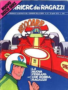 Copertina CORRIERE DEI RAGAZZI 1973 n.15 - CORRIERE DEI RAGAZZI 1973   15, CORRIERE DELLA SERA