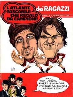 Copertina CORRIERE DEI RAGAZZI 1973 n.17 - CORRIERE DEI RAGAZZI 1973   17, CORRIERE DELLA SERA